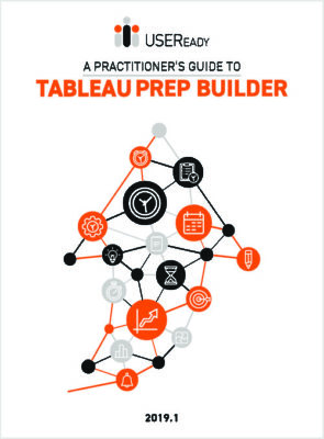 A Practitioner's Guide to Tableau Prep Builder - USEReady
